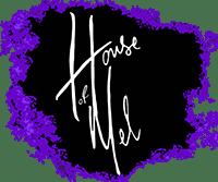 House of Mel